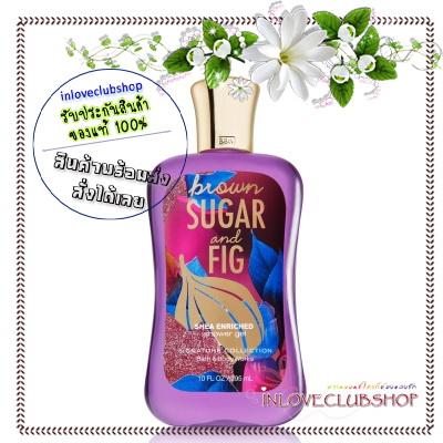 Bath & Body Works / Shower Gel 295 ml. (Brown Sugar & Fig) *Limited Edition