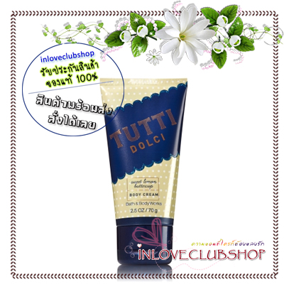 Bath & Body Works / Travel Size Body Cream 70 g. (Tutti Dolci - Sweet Lemon Buttercup) *Limited Edition