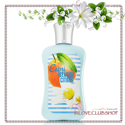 Bath & Body Works / Body Lotion 236 ml. (Capri Seaside Citrus) *Limited Edition