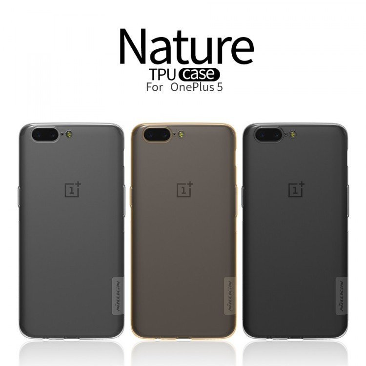 เคส One Plus 5 ยี่ห้อ Nillkin รุ่น Nature Tpu