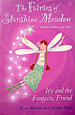 The Fairies of Starshine Meadow