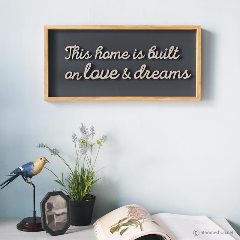 วอลล์อาร์ต แผ่นป้ายอักษร This home is built on love & dreams