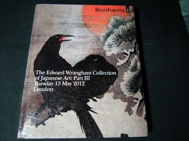 Bonhams The Edward Wrangham Colleetion of Japanese Art Part 3 ปกเเข็ง หนา 208 หน้า ปี 2012