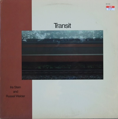 Ira Stein And Russel Walder - Transit 1Lp