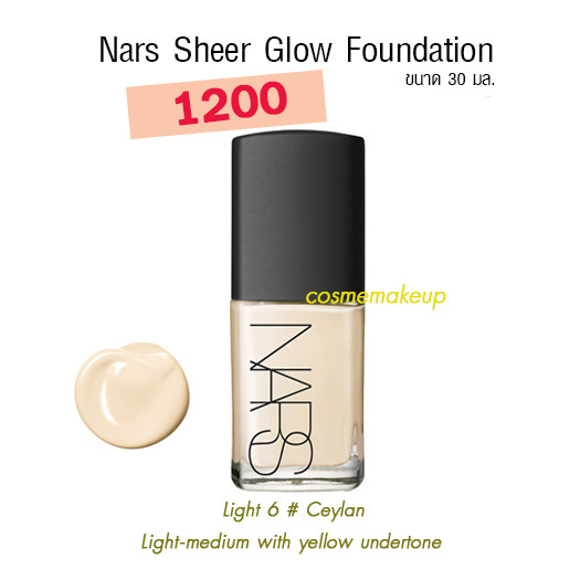Nars Sheer Glow Foundation # Ceylan (Light 6) ขนาดขายจริง 30 มล. พร้อมกล่อง เคาเตอร์ไทย