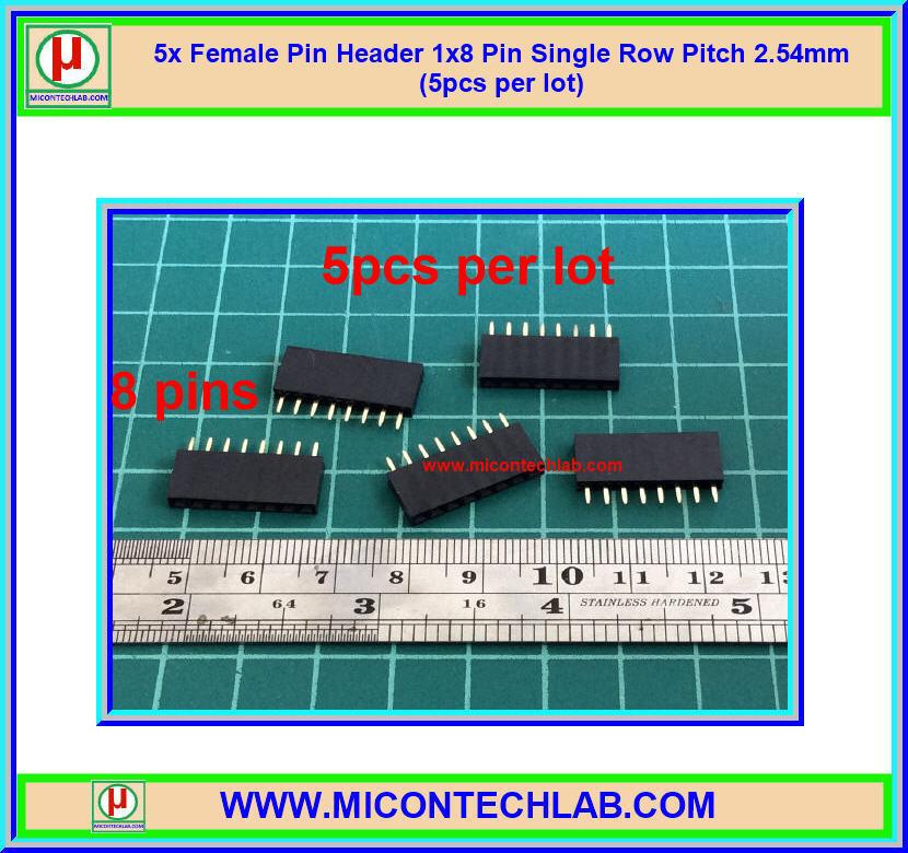 5x Female Pin Header 1x8 Pin Single Row Pitch 2.54mm (5pcs per lot)